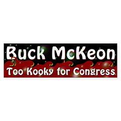 Buck McKeon: Too Kooky Bumper Bumper Sticker