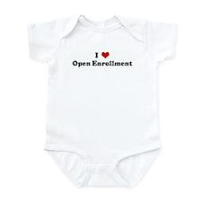 I Love Open Enrollment Infant Bodysuit