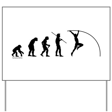 Pole Vault Evolution Yard Sign