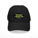 Thanks, I built it Black Cap