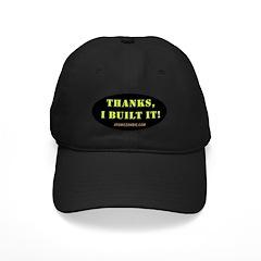 Thanks, I built it Baseball Hat