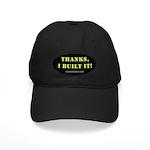 Thanks, I built it - Black Cap