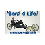 'Bent 4 Life Rectangle Magnet