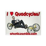 I love quadcycles Rectangle Magnet