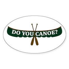 Do You Canoe? Oval Decal