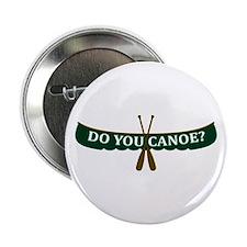"""Do You Canoe? 2.25"""" Button"""