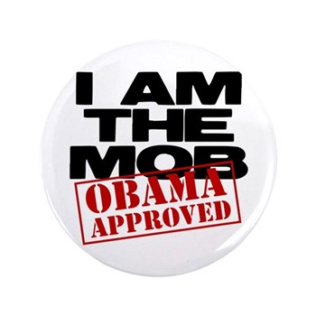 "I Am The Mob 3.5"" Button (100 pack)"