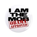 """I Am The Mob 3.5"""" Button"""