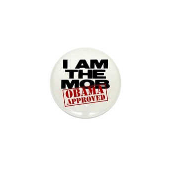 I Am The Mob Mini Button (10 pack)