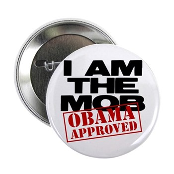 "I Am The Mob 2.25"" Button (100 pack)"