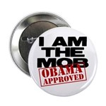 """I Am The Mob 2.25"""" Button"""