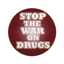 """Stop the War on Drugs 3.5"""" Button"""