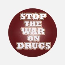 "Stop the War on Drugs 3.5"" Button"