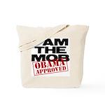 I Am The Mob Tote Bag
