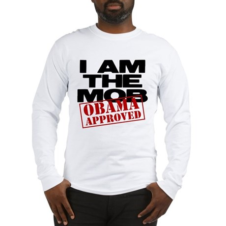 I Am The Mob Long Sleeve T-Shirt