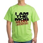 I Am The Mob Green T-Shirt