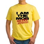 I Am The Mob Yellow T-Shirt