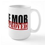 I Am The Mob Large Mug