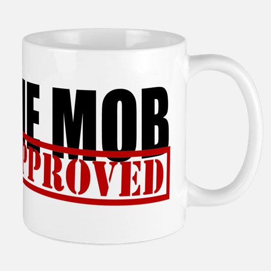I Am The Mob Mug