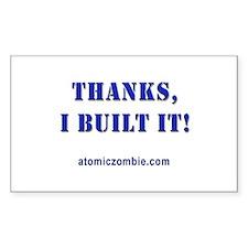 "Thanks, I built it (Rectangle) 3"" x 5"""