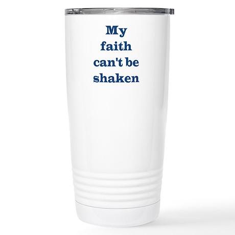 My Faith Can't Be Shaken Stainless Steel Travel Mu