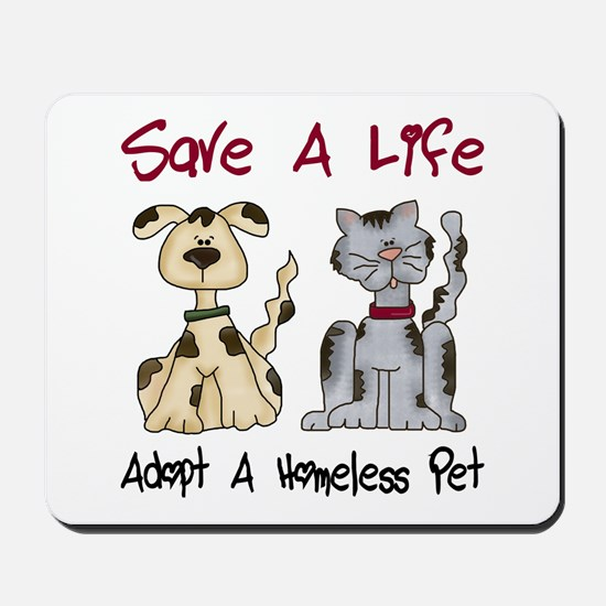 Adopt A Homeless Pet Mousepad