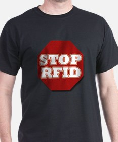 STOP RFID CHIPS T-Shirt