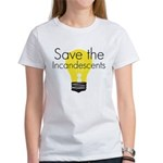 Save the Incandescents Women's T-Shirt