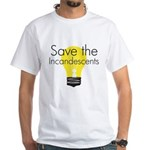 Save the Incandescents White T-Shirt