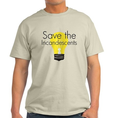 Save the Incandescents Light T-Shirt