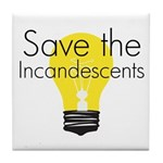 Save the Incandescents Tile Coaster