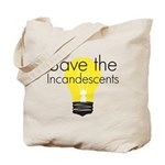 Save the Incandescents Tote Bag
