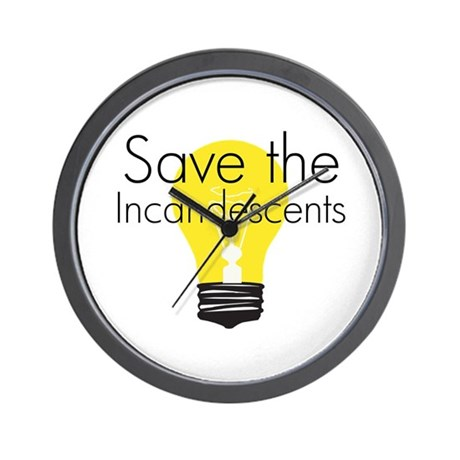Save the Incandescents Wall Clock