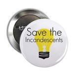 Save the Incandescents 2.25
