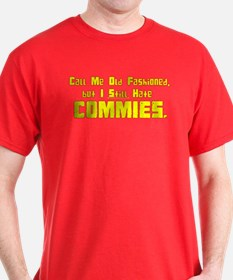 Call Me Old Fashioned - T-Shirt