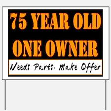 75th Birthday Yard Sign