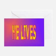 He Lives Greeting Card