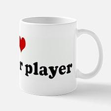 I Love my poker player Mug