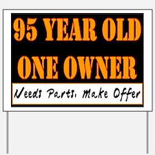 95th Birthday Yard Sign