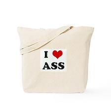 I Love ASS Tote Bag