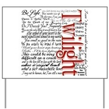 Movie Twilight Quotes Gifts Yard Sign