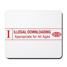 Illegal Downloading Mousepad