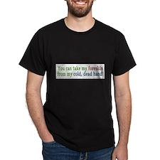 """Cold, dead hand"" T-Shirt"