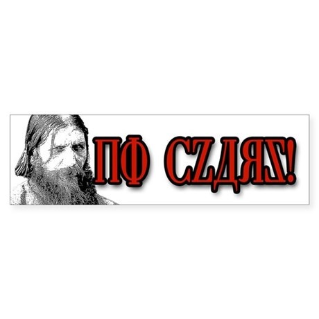 Rasputin Says No Czars! Bumper Sticker