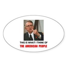 KICK HIM OUT ! Oval Decal
