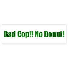Bad Cop!! No Donut!