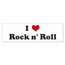 I Love Rock n' Roll Bumper Bumper Sticker