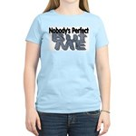 Nobody's Perfect Women's Pink T-Shirt