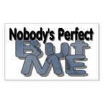 Nobody's Perfect Rectangle Sticker