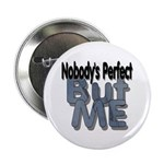 Nobody's Perfect Button